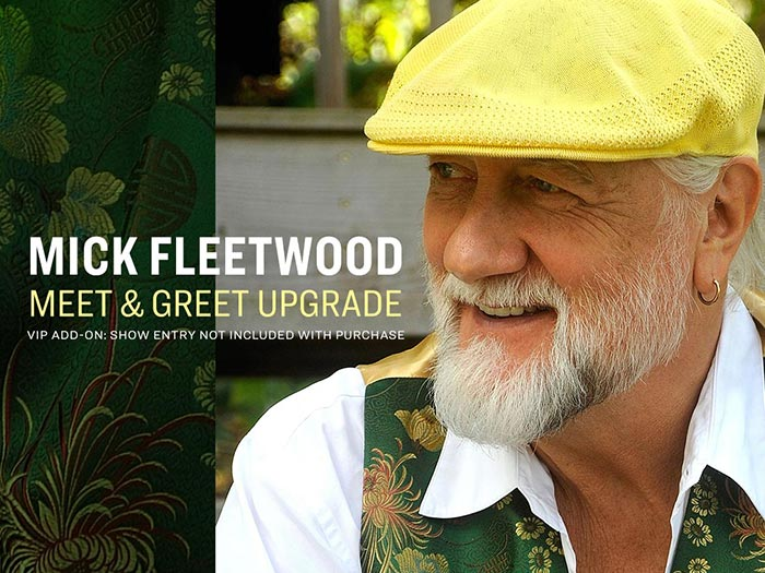 Mick fleetwood vip meet greet upgrade not an event ticket exact meet greet time location will be sent to you 2 5 days before the show m4hsunfo
